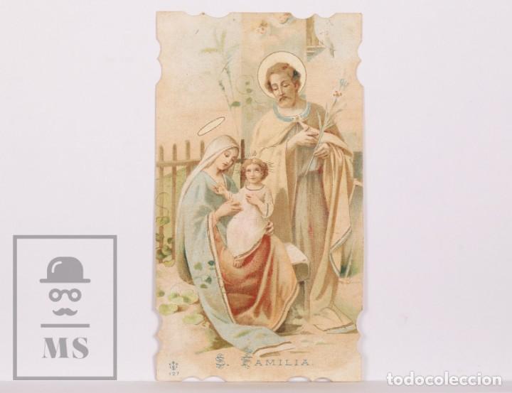 ANTIGUA ESTAMPA RELIGIOSA TROQUELADA - SAGRADA FAMILIA - PRINCIPIOS S. XX (Postales - Postales Temáticas - Religiosas y Recordatorios)