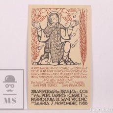 Postales: RECORDATORIO / POSTAL XIII ANIVERSARI TRASLLAT DEL COS DE MN. PERE TARRÉS - SANT VICENÇ SARRIÀ, 1988. Lote 168889328