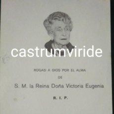 Postales: EXCEPCIONAL: RECORDATORIO DE LA REINA VICTORIA EUGENIA. 1969 BORBÓN REALEZA MONARQUÍA . Lote 169717752
