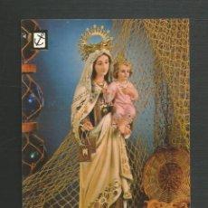 Postales: POSTAL SIN CIRCULAR - NTRA SRA DEL CARMEN 62 - EDITA ESCUDO DE ORO. Lote 170140844
