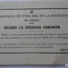 Postales: PARROQUIA NTRA SEÑORA ASUNCION.SAGRADA COMUNION.OSUNA 1916. Lote 171273124
