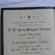 Postales: RECUERDO FUNERAL.Dª MARIA DE LOS MILAGROS VIRTUDES LOPEZ MAZUELO.SEVILLA 1914. Lote 171273288