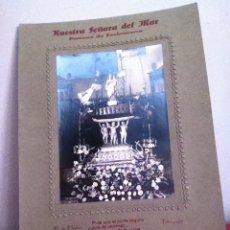 Postales: RARA FOTOGRAFIA NUESTRA SEÑORA DEL MAR ( PATRONA DE ENCINACORVA ) AÑOS 20 ( G.DE OLALDE). Lote 172633198