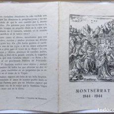 Postales: MONTSERRAT. (1844 -1944) CENTENARIO. PEREGRINO DE MONTSERRAT. HOJA SUELTA. Lote 174030235