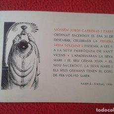 Postales: TARJETA RELIGIOSA RECORDATORIO RELIGIOSO ORDENACIÓN DE SACERDOTE SACERDOTAL EN SARRIÀ BARCELONA 1958. Lote 178040374