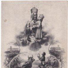 Postales: ANTIGUA POSTAL - NOSTRE SENYORA DEL HORT - MONEGAL - COMARQUES SANT LLORENÇ DE MORUNYS. Lote 180157811