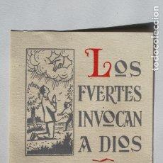 Postales: ESTAMPITA RECORDATORIO LOS FUERTES INVOCAN A DIOS LOS VILES LO BLASFEMAN. Lote 180428973