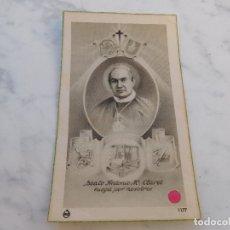 Postales: ESTAMPA CON RELIQUIA DEL BEATO ANTONIO MARIA CLARET. Lote 182294885