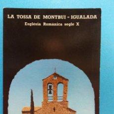 Postales: LA TOSSA DE MONTBUI- IGUALADA. VISTA DE LA IGLESIA DESDE EL CASTILLO. BONITA POSTAL. NUEVA. Lote 188463207