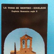 Postales: LA TOSSA DE MONTBUI- IGUALADA. VISTA DE LA IGLESIA DESDE EL CASTILLO. BONITA POSTAL. NUEVA. Lote 188463273