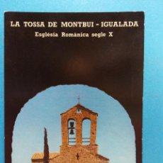 Postales: LA TOSSA DE MONTBUI- IGUALADA. VISTA DE LA IGLESIA DESDE EL CASTILLO. BONITA POSTAL. NUEVA. Lote 188463388