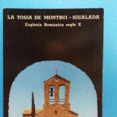 Postales: LA TOSSA DE MONTBUI- IGUALADA. VISTA DE LA IGLESIA DESDE EL CASTILLO. BONITA POSTAL. NUEVA. Lote 188463421