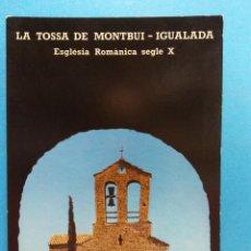 Postales: LA TOSSA DE MONTBUI- IGUALADA. VISTA DE LA IGLESIA DESDE EL CASTILLO. BONITA POSTAL. NUEVA. Lote 188463526