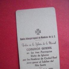 Postales: COMUNION GENERAL.-TRIDUO IGLESIA DE LA MERCED.-ACCION CATOLICA.-ESTAMPA RELIGIOSA.-CIUDAD REAL.-1951. Lote 192010302