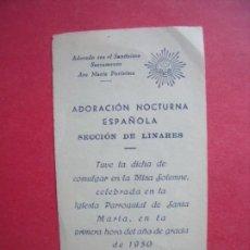 Postales: ADORACION NOCTURNA ESPAÑOLA.-SECCION DE LINARES.-IGLESIA SANTA MARIA.-LINARES.-AÑO 1950.. Lote 192010587