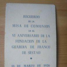 Postales: RECORDATORIO MISA ANIVERSARIO FUNDACIÓN GUARDIA DE FRANCO SESTAO 1956 FALANGE VIZCAYA BIZKAIA. Lote 192216278