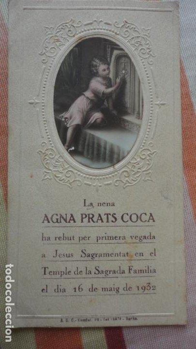 RECUERDO PRIMERA COMUNION.AGNA PRATS COCA.SAGRADA FAMILIA.BARCELONA 1932 (Postales - Postales Temáticas - Religiosas y Recordatorios)