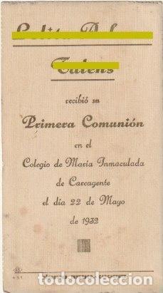 ESTAMPA PRIMERA COMUNION COLEGIO M. INMACULADA CARCAGENTE VALENCIA 1932 -R-8 (Postales - Postales Temáticas - Religiosas y Recordatorios)