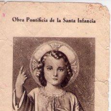 Postales: OBRA PONTIFICIA DE LA SANTISIMA INFANCIA,AÑO 1945. Lote 194329864
