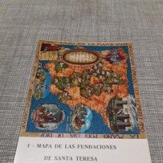 Postales: POSTAL MAPA DE LAS FUNDACIONES DE SANTA TERESA LA ENCARNACIÓN ÁVILA . Lote 194521707