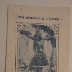 Postales: ANTIGUA ESTAMPA.JUBILEO XIX CENTENARIO REDENCION.CRISTO DE LA O. MERIDA 1934. Lote 195178258