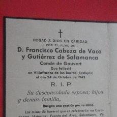 Postales: RDO.FUNERAL.D.FRANCISCO CABEZA DE VACA Y GUTIERREZ SALAMANCA.CONDE GAUVERT.VILLAFRANCA BARROS 1943. Lote 195473702