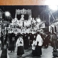 Postales: SANTÍSIMA VIRGEN DE LOS DOLORES EN SU DESFILE PROCESIONAL 1962 (FOTO/POSTAL 18CMX13CM). Lote 197354150