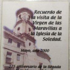 Postales: POSTAL RECUERDO VISITA VIRGEN MARAVILLAS MAYO 2000 PATRONA DE CEHEGIN. Lote 199322186