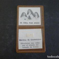 Cartoline: CARMELITAS MARTIRES DE GUADALAJARA GUERRA CIVIL RELIQUIA. Lote 204425351