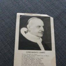 Postales: ESTAMPA JUAN XXIII . OFRECIMIENTO DIARIO.. 1959. Lote 204533578