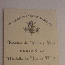 Postales: RECUERDO MEDALLA HIJA MARIA.ROSARIO DE ROJAS Y SOLIS.MADRID 1940.. Lote 206382456