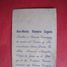 Postales: ANA MARIA ROMERO SEGURA.-PRIMERA COMUNION.-ESTAMPA RELIGIOSA.-FELIX ROMERO MENGIBAR.-LINARES.-1958. Lote 206901293