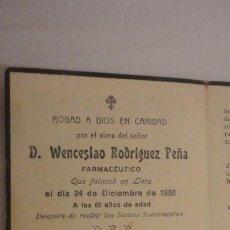 Postales: RECUERDO FUNERAL.D.WENCESLAO RODRIGUEZ PEÑA.FARMACEUTICO.LLERA.BADAJOZ 1936. Lote 211507619