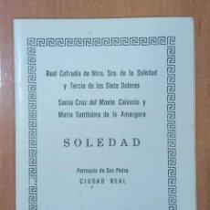 Postales: ORACIÓN COFRADÍA NTRA SRA DE LA SOLEDAD Y TERCIO DE LOS SIETE DOLORES, SOLEDAD, SOLEDAD. Lote 214026985
