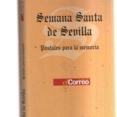Postales: SEMANA SANTA DE SEVILLA COLECCION POSTALES PARA LA MEMORIA COMPLETA EL CORREO. Lote 214343895