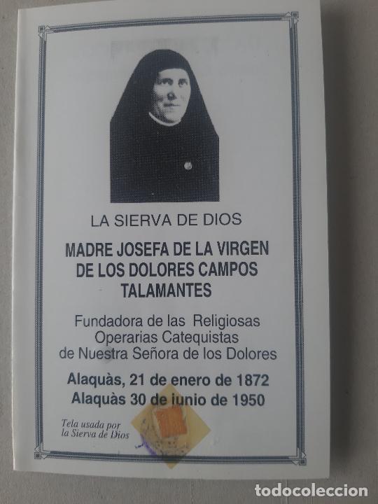 MADRE JOSEFA CAMPOS.FUNDADORA OPERARIAS DE LA V.DE LOS DOLORES. (Postales - Postales Temáticas - Religiosas y Recordatorios)
