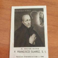 Postales: ANTIGUA ESTAMPA RELICARIO CON PEDACITO DE TELA DEL P. FRANCISCO SUAREZ. Lote 250270830