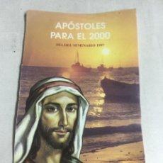 Postales: ESTAMPA - APOSTOLES PARA EL 2000 - DIA DEL SEMINARIO 1997. Lote 221744047