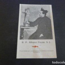 Cartoline: R. P. ALFONSO PAYAN S. J. MARTIR GUERRA CIVIL RECORDATORIO CON RELIQUIA ALMERIA 1936. Lote 234690225