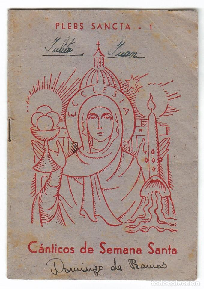 ANTIGUO FOLLETO PLEBS SANCTA CÁNTICOS DE SEMANA SANTA PALACIO ARZOBISPAL VALENCIA 60S QZ (Postales - Postales Temáticas - Religiosas y Recordatorios)