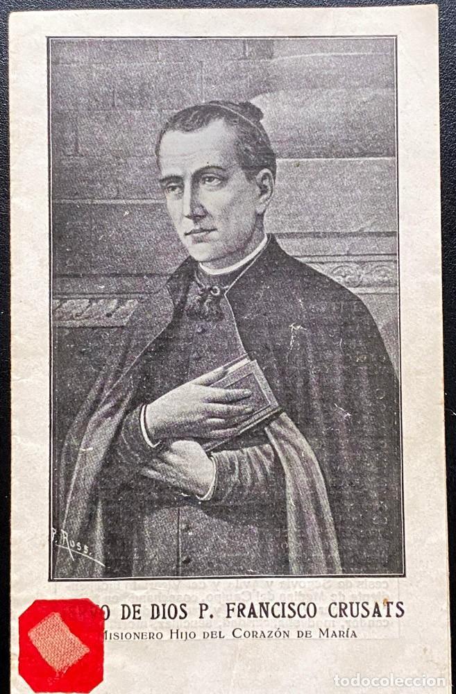 BIOGRAFIA DEL SIERVO DE DIOS P. FRANCISCO CRUSATS (Postales - Postales Temáticas - Religiosas y Recordatorios)