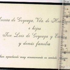 Postales: TARJETÓN RECORDATORIO AURORA DE GOYOAGA, VDA. DE HORMAECHEA E HIJOS JOSÉ LUIS DE GOYOAGA Y ESCARIO. Lote 241812245