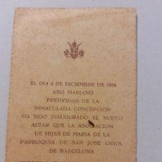 Postales: ESTAMPA 1954 INAGURACION ALTAR PARROQUIA DE SAN JOSÉ ORIOL BARCELONA A LA VIRGEN SANTÍSIMA.. Lote 243610045