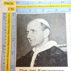 Postales: RECORDATORIO RELIGIOSO SEMANA SANTA. AÑOS 60. PABLO VI. DÍA DEL EMIGRANTE. 13. Lote 244528540