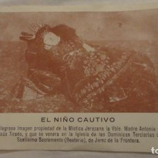 Postales: ANTIGUA ESTAMPA.EL NIÑO CAUTIVO.JEREZ DE LA FRONTERA.CADIZ SIGLO XX. Lote 246186495