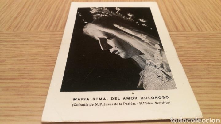 IMAGEN MARÍA STMA . DEL AMOR DOLOROSO ( COFRADÍA DE N.P. JESÚS DE LA PASIÓN . MÁRTIRES ) (Postales - Postales Temáticas - Religiosas y Recordatorios)