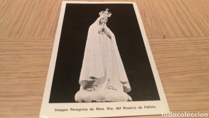 IMAGEN PEREGRINA DE NTTA . SR DEL ROSARIO DE FÁTIMA (Postales - Postales Temáticas - Religiosas y Recordatorios)