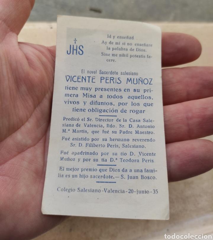 Postales: Estampa Religiosa - Novel Sacerdote Salesiano Vicente Peris Muñoz - Primera Misa - Valencia - 1935 - Foto 2 - 254455025