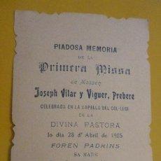 Postales: RECUERDO PRIMERA MISA.JOSEPH VILAR Y VIGUER.CONCEPCIO VIGUER.JOAN PLADEVALLA.BARCELONA 1905. Lote 255918100