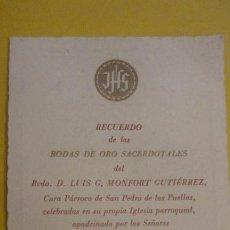 Postales: BODAS ORO SACERDOTALES.LUIS G.MONFORT GUTIERREZ.JUAN MEDINA MONTAGUT.ROMANI MEDINA.BARCELONA 1952. Lote 255918575